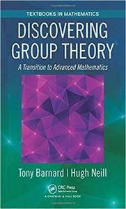 Discovering Group Theory: A Transition to Advanced Mathematics