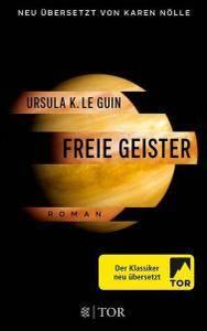 Ursula K. Le Guin - Freie Geister