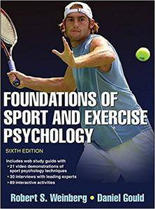 Foundations of Sport and Exercise Psychology 6th Edition With Web Study Guide, 6th Edition