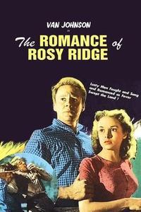 The Romance of Rosy Ridge (1947)