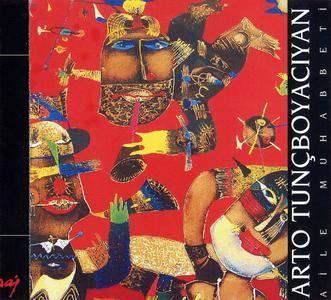 Arto Tuncboyacıyan - Aile Muhabbeti (2001)