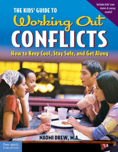 The Kids' Guide to Working Out Conflicts: How to Keep Cool, Stay Safe, and Get Along (Repost)