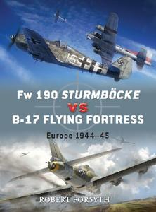 Fw 190 Sturmböcke vs B-17 Flying Fortress: Europe 1944-45 (Osprey Duel 24)