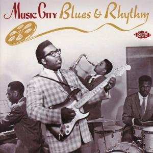 Various Artists - Music City Blues & Rhythm (2018) {Ace Records CDTOP 1510 rec 1950's}