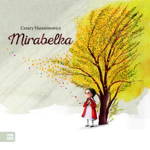 «Mirabelka» by Cezary Harasimowicz
