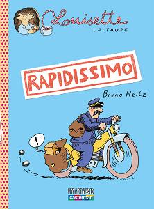 Louisette la Taupe - Tome 1 - Rapidissimo