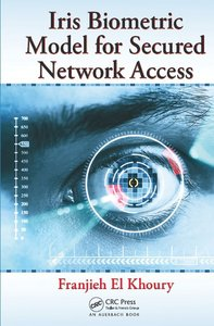 Iris Biometric Model for Secured Network Access (repost)