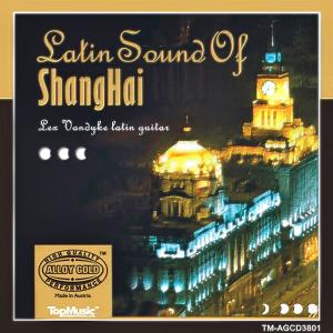 Lex Vandyke - Latin Sound of Shanghai (2007)