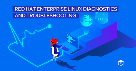 Red Hat Certified Specialist in Linux Diagnostics and Troubleshooting Exam Prep (RH342)