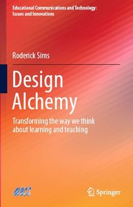 Design Alchemy: Transforming the way we think about learning and teaching (repost)