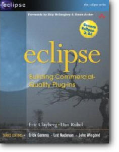 Eric Clayberg, Dan Rubel, «Eclipse: Building Commercial-Quality Plug-ins»