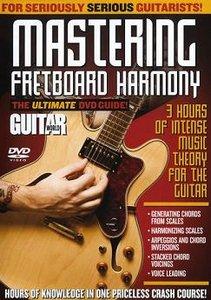 Guitar World - Mastering Fretboard Harmony - Volume 1