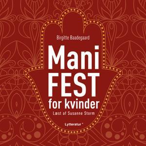 «ManiFEST for kvinder» by Birgitte Baadegaard