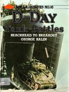 D-Day Tank Battles: Beachhead to Breakout (Tanks Illustrated No.10)
