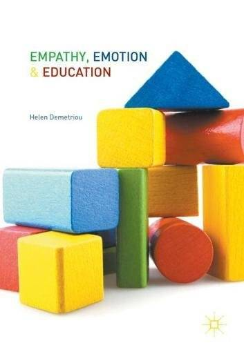 Empathy, Emotion and Education