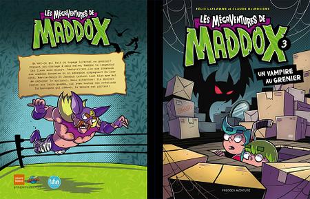 Les Mégaventures de Maddox - Tome 3 - Un Vampire au Grenier