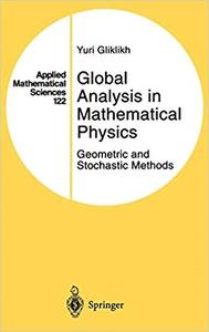 Global Analysis in Mathematical Physics: Geometric and Stochastic Methods