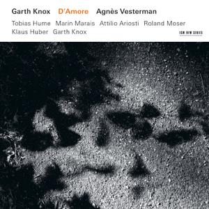 Garth Knox, Agnès Vesterman - D'Amore (2008)
