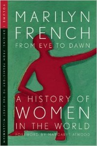 From Eve to Dawn, A History of Women in the World, Volume 1: Origins from Prehistory to the First Millennium (Repost)