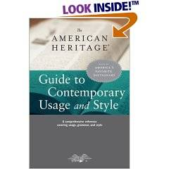 The American Heritage Guide to Contemporary Usage and Style (2005)