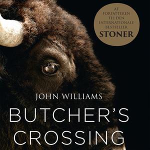 «Butcher's Crossing» by John Williams