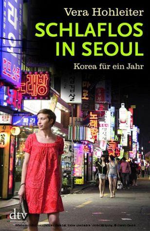 DTV - Schlaflos in Seoul - Vera Hohleiter (2009)