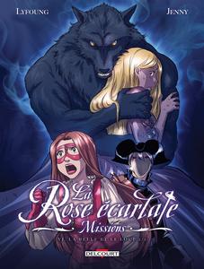 La Rose Écarlate - Missions - Tome 6 - La Belle et le Loup 2