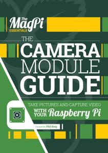 The Magpi Essentials - The Camera Module Guide Vol7, 2017
