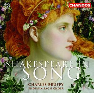 Charles Bruffy, Phoenix Bach Choir - Shakespeare in Song (2004)