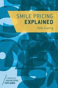 Smile Pricing Explained (Financial Engineering Explained) (Repost)