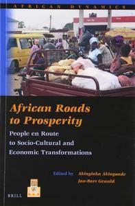 African Roads to Prosperity: People En Route to Socio-Cultural and Economic Transformations (repost)