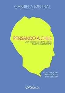 Pensando a Chile: Una Tentativa Contra Lo Imposible