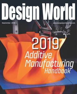 Design World - Additive Manufacturing Handbook September 2019
