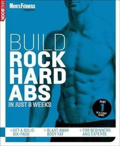 Build Rock Hard Abs in Just 8 Weeks