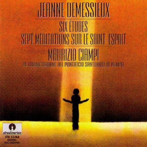 Jeanne Demessieux, Six Etudes, Sept Meditations sur le Saint-Esprit