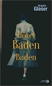 Hôtel Baden-Baden - Brigitte GLASER