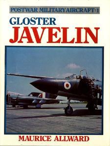 Gloster Javelin (Postwar Military Aircraft 1)