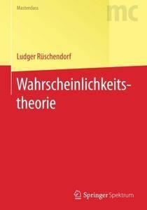 Wahrscheinlichkeitstheorie (Springer-Lehrbuch Masterclass) (German Edition)