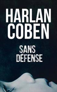 Sans défense - Harlan Coben