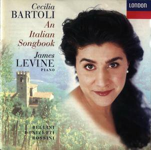 Cecilia Bartoli, James Levine - An Italian Songbook: Rossini, Bellini, Donizetti (1997) [Re-Up]