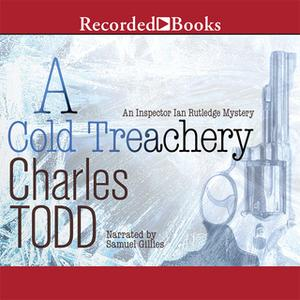 «A Cold Treachery» by Charles Todd