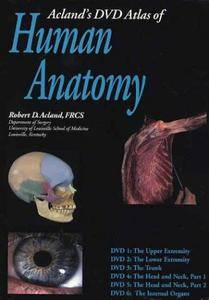 Acland's DVD Atlas of Human Anatomy, Set of Six DVDs