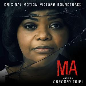 Gregory Tripi - Ma (Original Motion Picture Soundtrack) (2019)