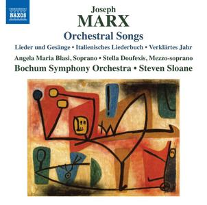 Angela Maria Blasi, Stella Doufexis, Bochum Symphony Orchestra & Steven Sloane - Marx: Orchestral Songs (2019)