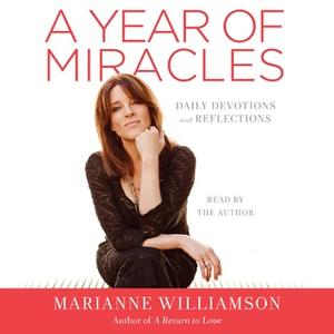 «A Year of Miracles» by Marianne Williamson