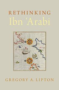 Rethinking Ibn 'Arabi