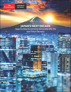 The Economist (Corporate Network) - Japan's Next Decade, Opportunities for economy and society after the 2020 Tokyo Olympics