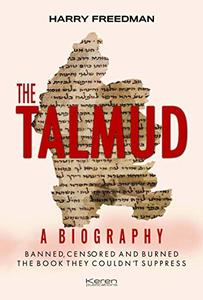 The Talmud – A Biography: Banned, censored and burned. The book they couldn't suppress (Repost)