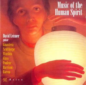 David Leisner - Music of the Human Spirit: Ginastera, Sculthorpe, Winslow, Glass, Harrison, Poulenc, Rorem (2002)