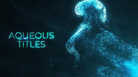 Aqueous Titles - Project for After Effects (VideoHive) 23178683